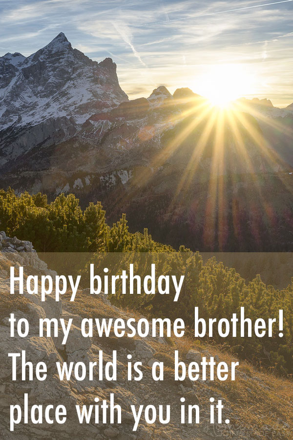 150 Happy Birthday Wishes For Brother Best Funny